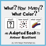 What? How Many? What Color? Adapted Book for Children with Autism