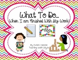 What To Do When You Are Finished Classroom Visual
