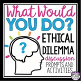 DISCUSSION ACTIVITY: What Would You Do? Printable Cards &