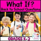 What if? Back to School Question Prompts