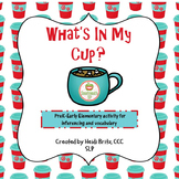 What's In My Cup?  Inferences and Vocabulary