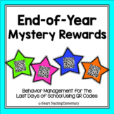 What's Our Mystery Reward?- End of Year Behavior Managemen