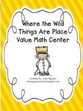 Where The Wild Things Are Place Value Math Center