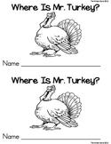 Where is Mr. Turkey? Positional Word Emergent Reader Book