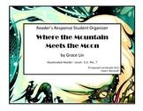 Where the Mountain Meets the Moon  (Reader Response Organizer)