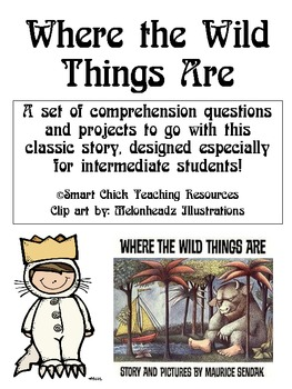 """""""Where the Wild Things Are"""", by M. Sendak, Questions and Projects"""