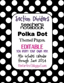 EDITABLE Black w/ White Dot Teacher Notebook Dividers w/ M