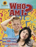 Who Am I? Fun Guessing Games About 100 Famous Americans in