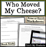 Who Moved My Cheese Questions to Accompany Book by Spencer