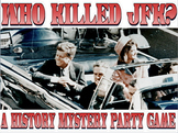 Who Assassinated JFK: A murder mystery party activity
