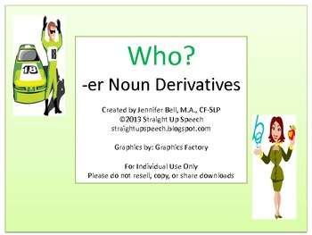 Who?  -er Noun Derivatives
