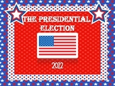 Who will be the President?  A mini unit on the presidentia