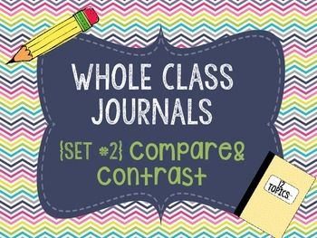 Whole Class Journals #2: Compare and Contrast