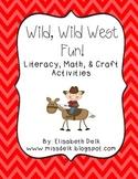 Wild, Wild West Fun!