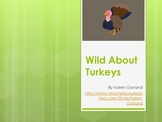 Wild about Turkeys PowerPoint