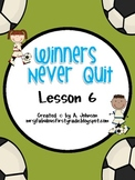 Storytown 2nd Grade Lesson 6: Winners Never Quit