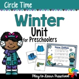 Winter Preschool Centers and Circle Time
