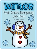 Winter Emergency Sub Plans EDITABLE- First Grade