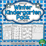 Winter Kindergarten Pack ~ Print & Go, No Prep ~ CCSS Aligned