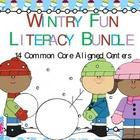 Winter Literacy Kindergarten Common Core Pack 14 Centers