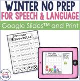 Winter NO PREP Speech & Language Activities!