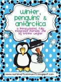 Winter, Penguins & Antarctica Literacy-Based Thematic Unit
