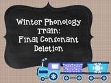 Winter Phonology Train: Final Consonant Deletion