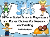 Winter Sports Graphic Organizers and Paper Choices for Res