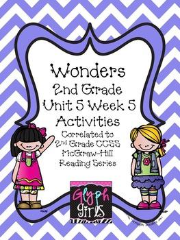 Wonders 2nd Grade Unit 5 Week 5 Activities