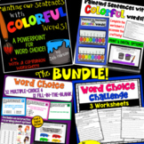 Word Choice BUNDLE (Painting our Writing with Colorful Words!)