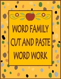 Word Family Cut and Paste Word Work