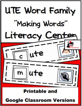Word Family Making Words Literacy Center - UTE Family