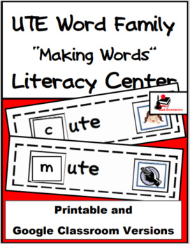 Word Family Making Words Literacy Center - UTE Family