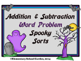 Word Problem Spooky Sort - Add, Subtract, Estimate Sums, E