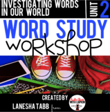 Word Study Workshop: Unit 2