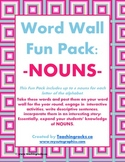 Word Wall Fun Pack - NOUNS!