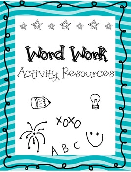 Word Work Activity Task Sheets- Print Ready- no additional