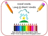 Word Work: Short and Long Vowels