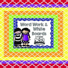 Word Work and White Boards