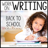 Work On Writing Back To School Edition (10 Writing Center