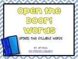 Working with Open Syllables Words: Open the Door Words
