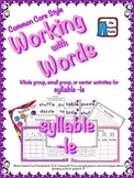 Working with Words Phonics Syllable -le  Common Core Style