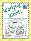 Working with Words Phonics ew ui oo u
