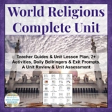 World Religions Complete Teaching Unit - World History