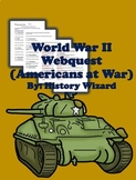 World War II Webquest (Americans at War)