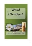 Wow! Cherokee!