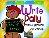 """Write Daily Back """"2"""" School: Paint a Picture with Words! ("""