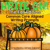 Write On! - The Fall Edition {Common Core Aligned Writing