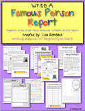 Write a Famous Person Report Lessons for beginning writers