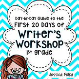 Writer's Workshop for 1st Grade: 20(+) lessons to help you